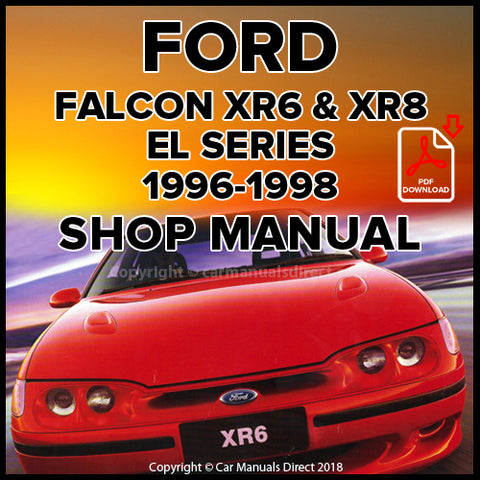FORD Falcon XR6 and XR8 EL Series 1996-1998 Shop Manual | carmanualsdirect