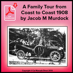 A Family Tour from Coast to Coast 1908 by Jacob M Murdock