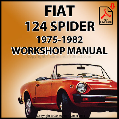 FIAT 124 Spider 1975-1982 Workshop Manual | carmanualsdirect