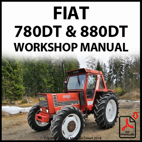 FIAT Tractor 780, 780DT, 880, 880DT Workshop Manual | carmanualsdirect
