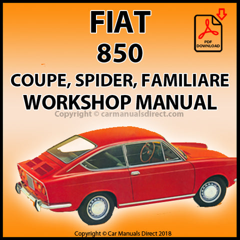FIAT 850 Sedan, Coupe, Roadster, Familiare Workshop Manual \ carmanualsdirect