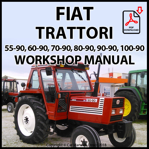 FIAT Tractor 55-90 DT, 60-90 Dt, 70-90 DT, 80-90 DT, 90-90 DT, 100-90 DT Workshop Manual | carmanualsdirect