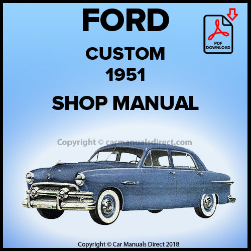 FORD Custom 1951 V8 Shop Manual | carmanualsdirect