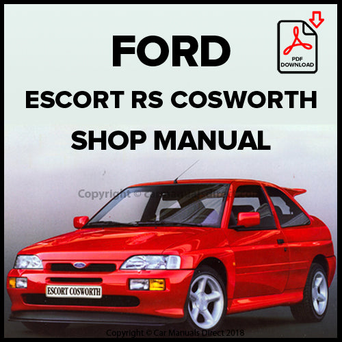 FORD Escort RS Cosworth, 1986-1992 Workshop Manual | carmanualsdirect