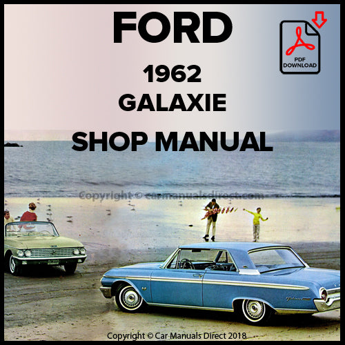 FORD Galaxie and Galaxie 500 1962 Shop Manual | carmanualsdirect