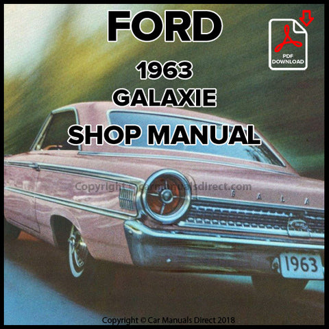 FORD Custom 300 and Galaxie 500 1963 Shop Manual | carmanualsdirect