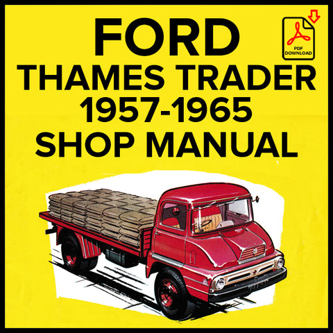 FORD Thames Trader Forward Control and Normal Control 1957-1965 Workshop Manual | carmanualsdirect