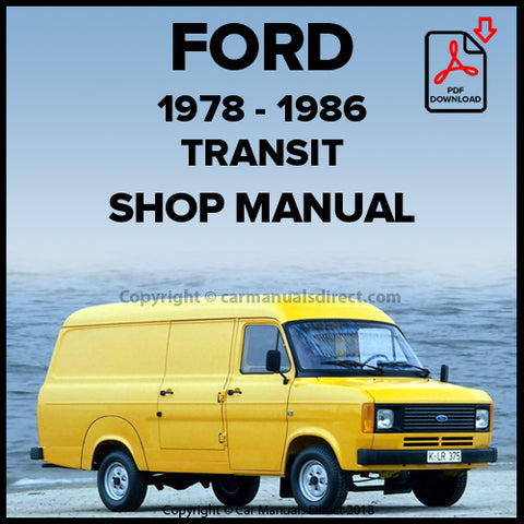 FORD Transit 1976-1986 Workshop Manual | carmanualsdirect