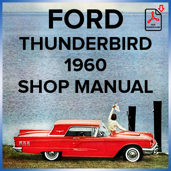 FORD Thunderbird Hardtop and Convertible 1960 Shop Manual | carmanualsdirect