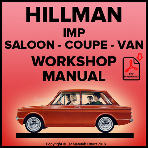Hillman Imp Mark 1, Imp De Luxe Mark 1, Imp Mark 2, Imp De Luxe Mark 2, Imp Super Mark 2, Imp Van Workshop Manual | carmanualsdirect
