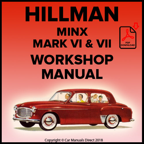 Hillman Minx Saloon Mark Vl and Vll, Minx Estate Mark Vl and Vll, Minx Convertible Mark Vl and Vll Workshop Manual | carmanualsdirect
