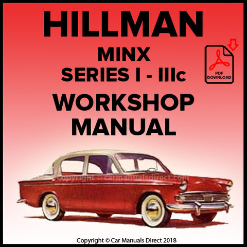 Hillman Minx Saloon, Convertible & Estate Series l, Hillman Minx Saloon, Convertible & Estate Series ll, Hillman Minx Saloon, Convertible & Estate Series lll A, B, C Workshop Manual | carmanualsdirect
