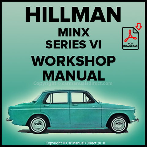 Hillman Minx Series VI Workshop Manual | carmanualsdirect