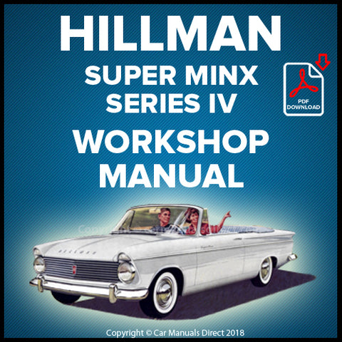 Hillman Super Minx Series IV Workshop Manual | carmanualsdirect