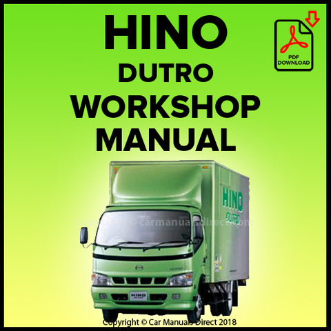 Hino Dutro WU300, WU340, WU410, XZU305, XZU345, XZU404, XZU412, XZU414, XZU422, XZU424, XZU434 Shop Manual | carmanualsdirect