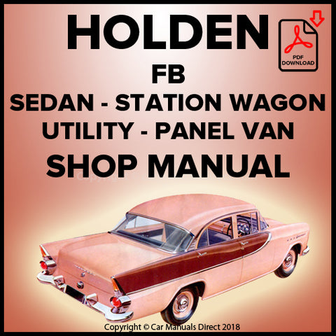 Holden FB Standard Sedan, Special Sedan, Standard Station Wagon, Special Station Wagon, Utility, Panel Van Shop Manual | carmanualsdirect