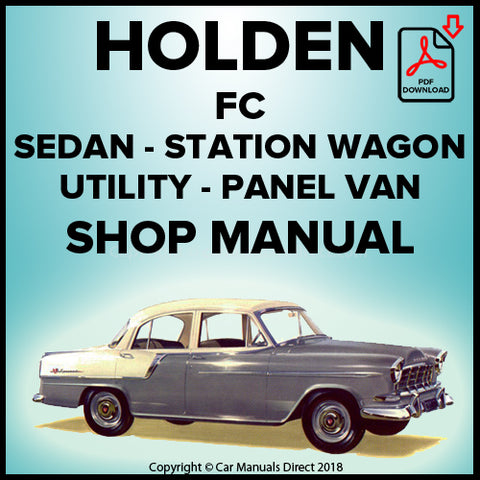 Holden FC Standard Sedan, Special Sedan, Standard Station Wagon, Special Station Wagon, Utility, Panel Van Shop Manual | carmanualsdirect