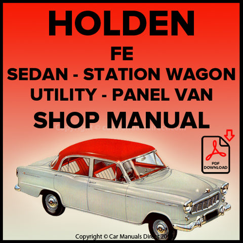 Holden FE Business Sedan, Special Sedan, Station Wagon, Utility, Panel Van Shop Manual | carmanualsdirect