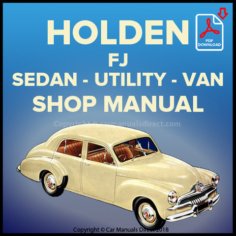 HOLDEN FJ Sedan, Panel Van and Utility 1953-1956 Shop Manual | carmanualsdirect