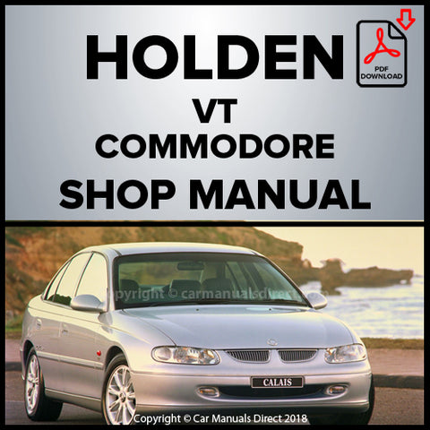 Holden Commodore VT Executive, Acclaim, Berlina, 50th Anniversary, Olympic Edition, Equipe, Calais, Calais International Shop Manual | carmanualsdirect