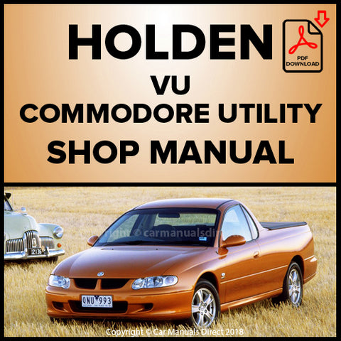 Holden Commodore VU Utility, S Utility, SS Utility, Maloo Utility, Maloo R8 Utility Shop Manual | carmanualsdirect