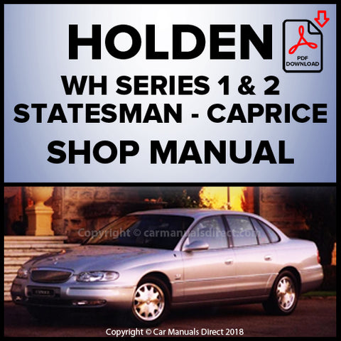 Holden Statesman WH, Statesman International WH, Caprice WH Shop Manual | carmanualsdirect