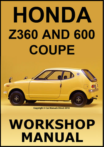 HONDA Z360 and 600 Coupe 1970-1973 Shop Manual | carmanualsdirect