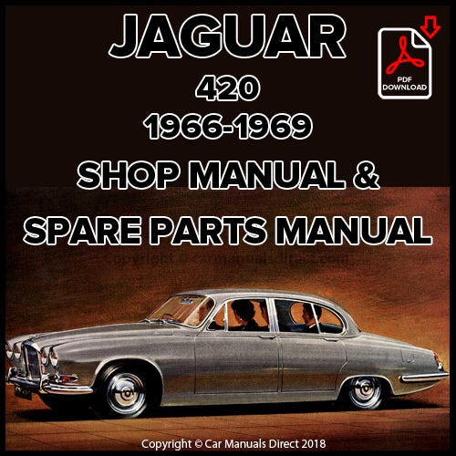 Jaguar 420 Shop Manual and Spare Parts Catalogue | carmanualsdirect