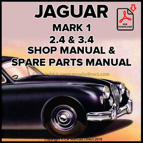 Jaguar 2.4 & 3.4 Mark 1 1955-1959 Shop Manual and Spare Parts Catalogue | carmanualsdirect