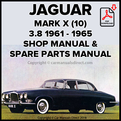 Jaguar Mark X 3.8 Litre Saloon, Mark 10 3.8 Litre Saloon Shop Manual | carmanualsdirect
