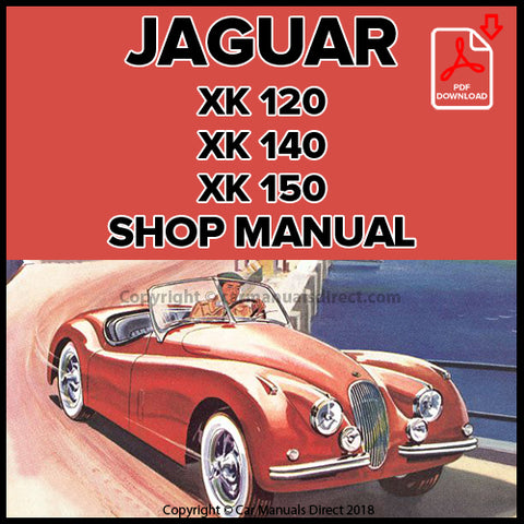 JAGUAR XK120, XK140, XK150 1948-1961 Shop Manual | carmanualsdirect