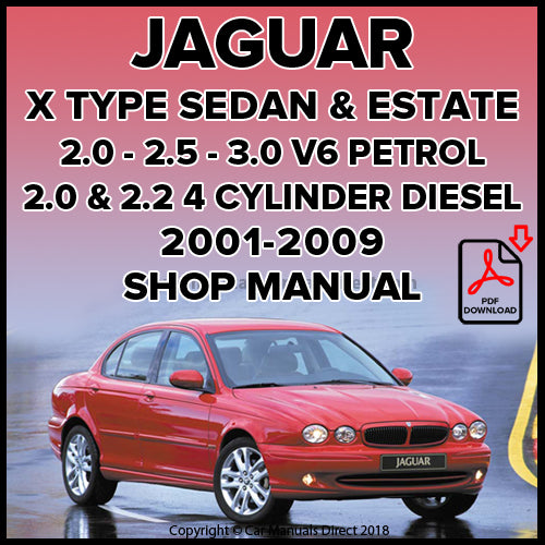 JAGUAR X Type Sedan and Estate 2001-2009 Shop Manual | carmanualsdirect