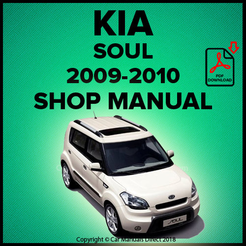 KIA Soul 2009-2010 Shop Manual | carmanualsdirect
