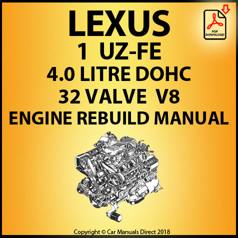 Lexus 1UZ-FE 4.0 Litre DOHC 32 Valve V8 Engine Rebuild Shop Manual | carmanualsdirect