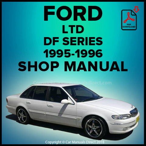 FORD LTD DF Series 1995-1996 Workshop Manual | carmanualsdirect