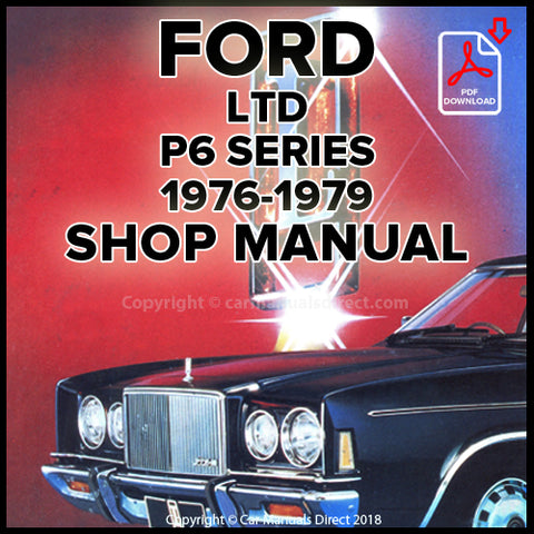 FORD LTD, LTD Town Car, LTD Silver Monarch P6 Shop Manual | carmanualsdirect