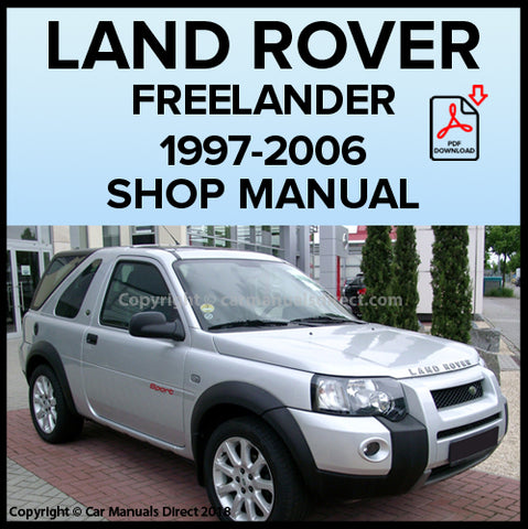LAND ROVER Freelander 1997-2006 Shop Manual | carmanualsdirect