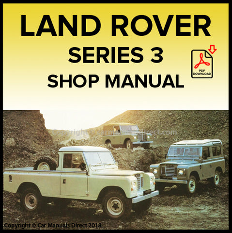 LAND ROVER Series 3 1971-1985 Shop Manual | carmanualsdirect