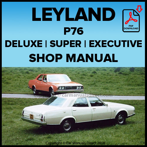 LEYLAND P76 Deluxe | Super | Executive 1973-1975 Shop Manual | carmanualsdirect
