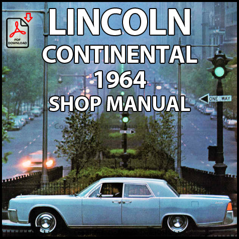 LINCOLN Continental 1964 Shop Manual | carmanualsdirect