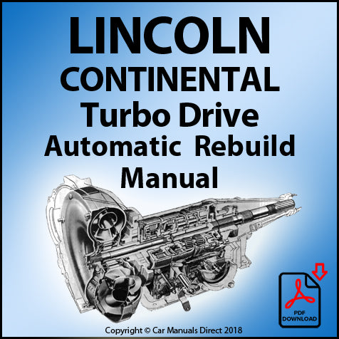 LINCOLN Continental Turbo Drive Automatic Transmission Rebuild Manual | carmanualsdirect