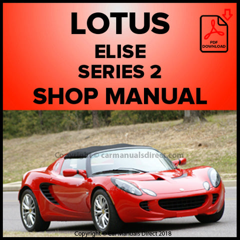 LOTUS Elise Series 2 Shop Manual | carmanualsdirect