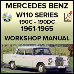 MERCEDES BENZ W110 Series 190c and 190 D 1961-1965 Workshop Manual