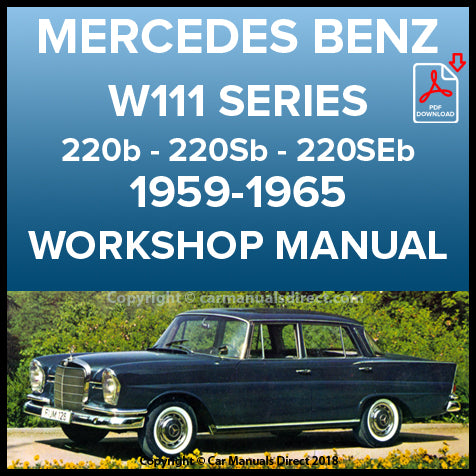 MERCEDES BENZ W111 Series 220 Sedan 1959-1965 Shop Manual | carmanualsdirect