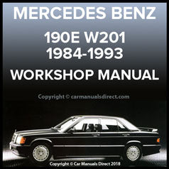 MERCEDES BENZ 190 E and 190 D W201 Series, 1984-1993 Workshop Manual