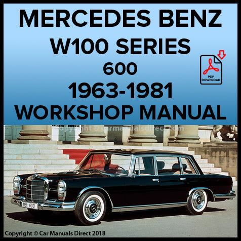 MERCEDES BENZ W100 Series 600 1963-1981 Workshop Manual | carmanualsdirect