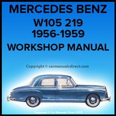 MERCEDES BENZ W105 219 Series 1956-1959 Workshop Manual