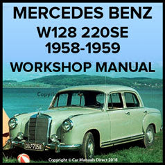 MERCEDES BENZ W128 220SE Series 1958-1959 Workshop Manual