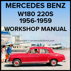 MERCEDES BENZ W180 220S Series 1956-1959 Workshop Manual
