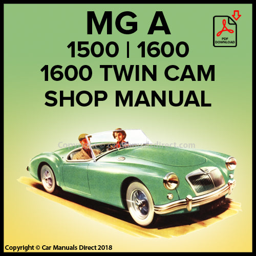 MG A 1500 | 1600 | 1600 Twin Cam | 1955-1962 | Shop Manual | carmanualsdirect